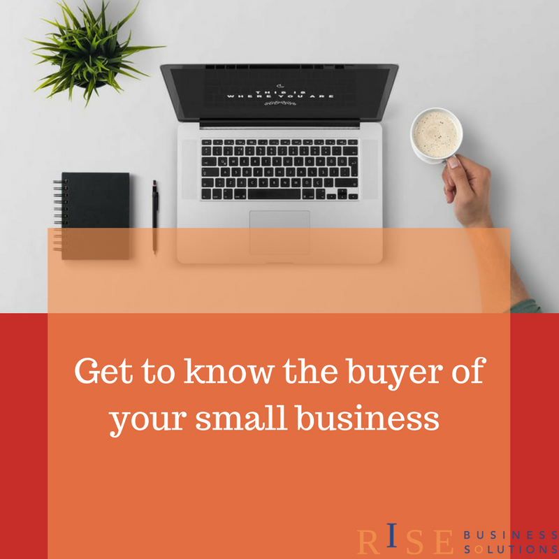 Get to know the buyer of your small business.