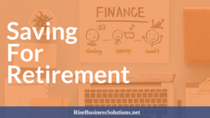 WAYS TO SAVE FOR RETIREMENT FOR THE SELF EMPLOYED